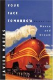 Your Face Tomorrow, Volume Two: Dance and Dream