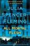 All Mortal Flesh ( A Rev. Clare Fergusson and Russ Van Alstyne Mystery, #5)