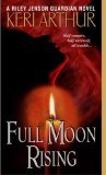 Full Moon Rising (Riley Jenson Guardian Series, Book 1)