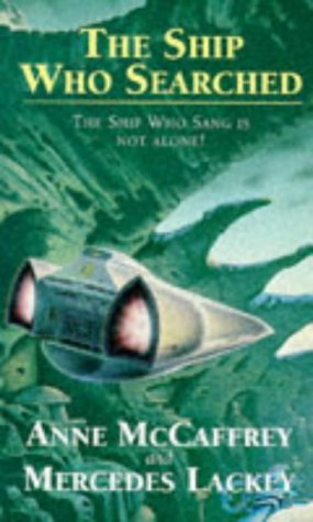 The Ship Who Searched (Brainship, #3)