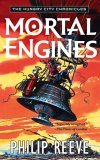 Mortal Engines (The Hungry City Chronicles)