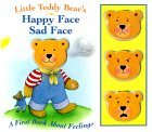 Little Bear'S Happy Face/Sad (First Book about Feelings)