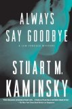 Always Say Goodbye: A Lew Fonesca Mystery (Lew Fonesca)