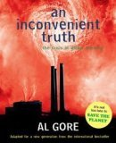 An Inconvenient Truth: The Planetary Emergency of Global Warming and What We Can Do About It