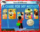 A Chair for My Mother (25th Anniversary Edition) (Reading Rainbow Book)