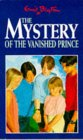 The Mystery of the Vanished Prince