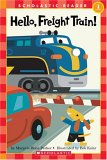 Hello, Freight Train! (Scholastic Reader, Level 1)