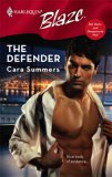 The Defender (Tall, Dark...and Dangerously Hot!) (Harlequin Blaze #342)