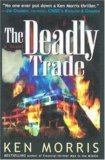 The Deadly Trade: A Novel