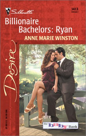 Billionaire Bachelors: Ryan (The Baby Bank #6) (Silhouette Desire, No. 1413)