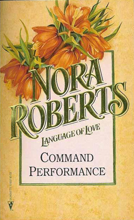 Command Performance (Cordina #2) (Language of Love #37 - Crown Imperial)