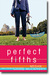 Perfect Fifths: A Novel (Hardcover) by Megan McCafferty