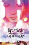 Lipstick Apology