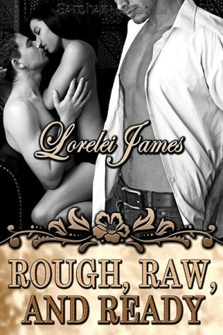 Rough, Raw, and Ready (Rough Riders #5)