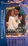 Dancing in the Moonlight (Cowboys of Cold Creek, #2) (Silhoutte Special Edition #1757)