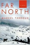 Far North: A Novel