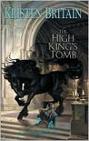 The High King's Tomb (Green Rider, #3)