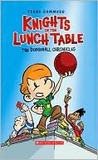 The Dodgeball Chronicles (Knights of the Lunch Table, #1)
