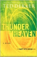 Thunder of Heaven (Martyr's Song, #3)