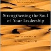 Strengthening the Soul of Your Leadership: A Brief Review