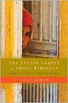 The Flying Carpet of Small Miracles: A Woman's Fight to Save Two Orphans