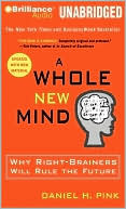 A Whole New Mind by Daniel H. Pink