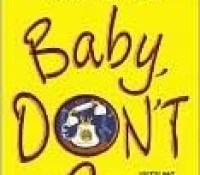 Author Spotlight Review: Baby, Don't Go by Susan Andersen