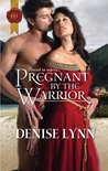 Pregnant by the Warrior (Harlequin Historical, #978)