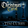 A Christmas Carol: An Original Performance by Tim Curry