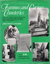 Famous and Curious Cemeteries: A Pictorial, Historical, and Anecdotal View of American and European Cemeteries and the Famous and Infamous People Who