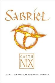 Sabriel (The Abhorsen Trilogy, #1)