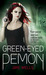 Green Eyed Demon (Sabina Kane, #3)