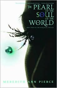 The Pearl of the Soul of the World (Darkangel Trilogy, #3)