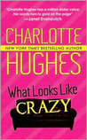 What Looks Like Crazy (A Kate Holly Case, #1)