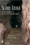 Scare-izona: A Guide to Arizona's Legendary Haunts