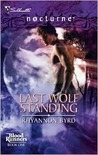 Last Wolf Standing (Blood Runners, #1) (Harlequin Nocturne, #35)