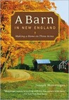 A Barn in New England: Making a Home on Three Acres
