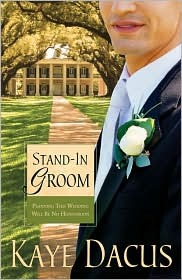 Stand-In Groom (Brides of Bonneterre, Book #1)