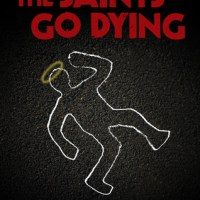 Book Review: The Saints Go Dying by Erik Hanberg