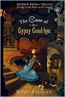 The Case of the Gypsy Goodbye (Enola Holmes Mysteries, #6)