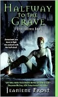Halfway to the Grave (Night Huntress #1) by Jeaniene Frost
