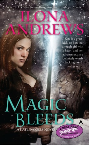 Magic Bleeds (Kate Daniels #4) by Ilona Andrews