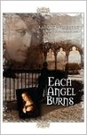 Each Angel Burns