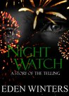 Night Watch - A Story of The Telling
