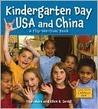 Kindergarten Day USA and China/Kindergarten Day China and USA