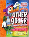 Other Goose: Re-Nurseried and Re-Rhymed Classics