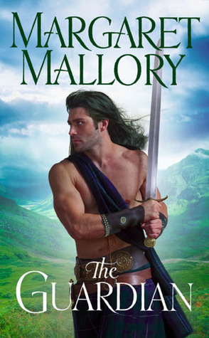 The Guardian (Return of the Highlanders #1) by Margaret Mallory