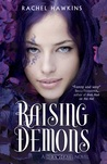 Raising Demons (Hex Hall, #2)