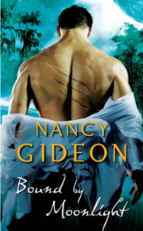 Bound by Moonlight (Moonlight, #4) by Nancy Gideon