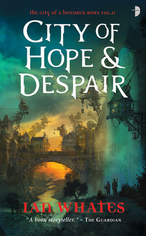 City of Hope & Despair by Ian Whates